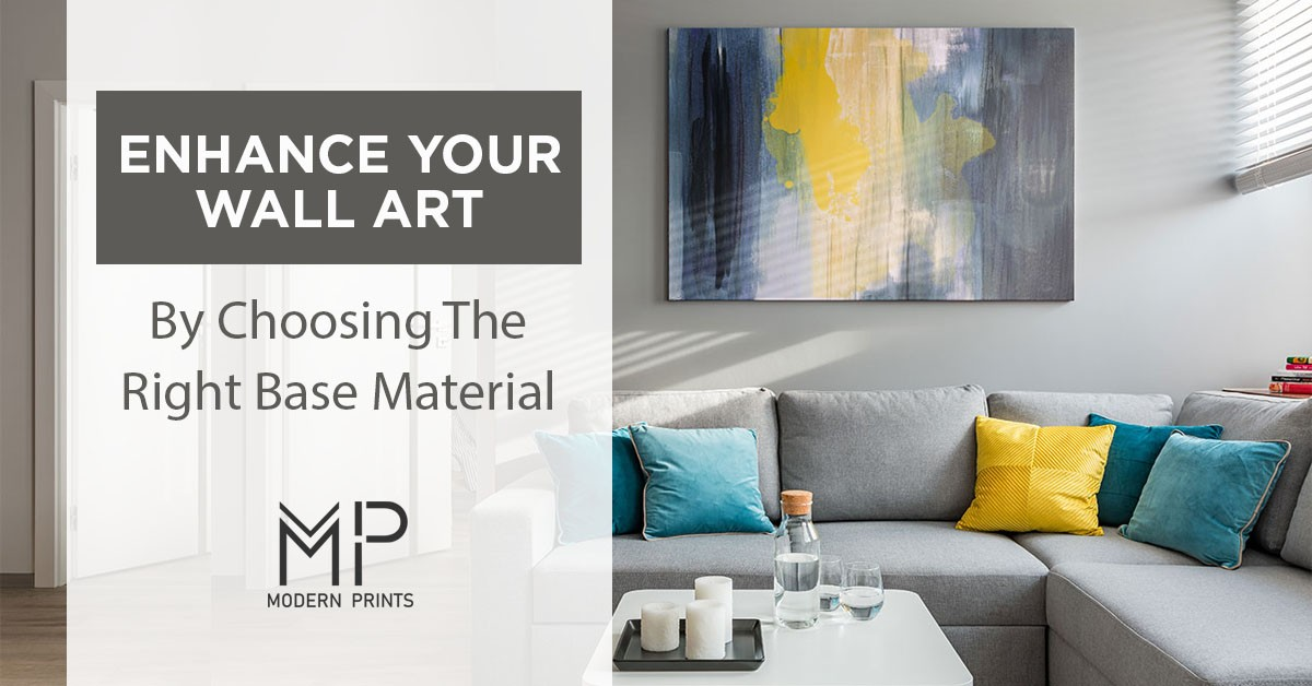 Enhance Your Wall Art By Choosing The Right Base Material